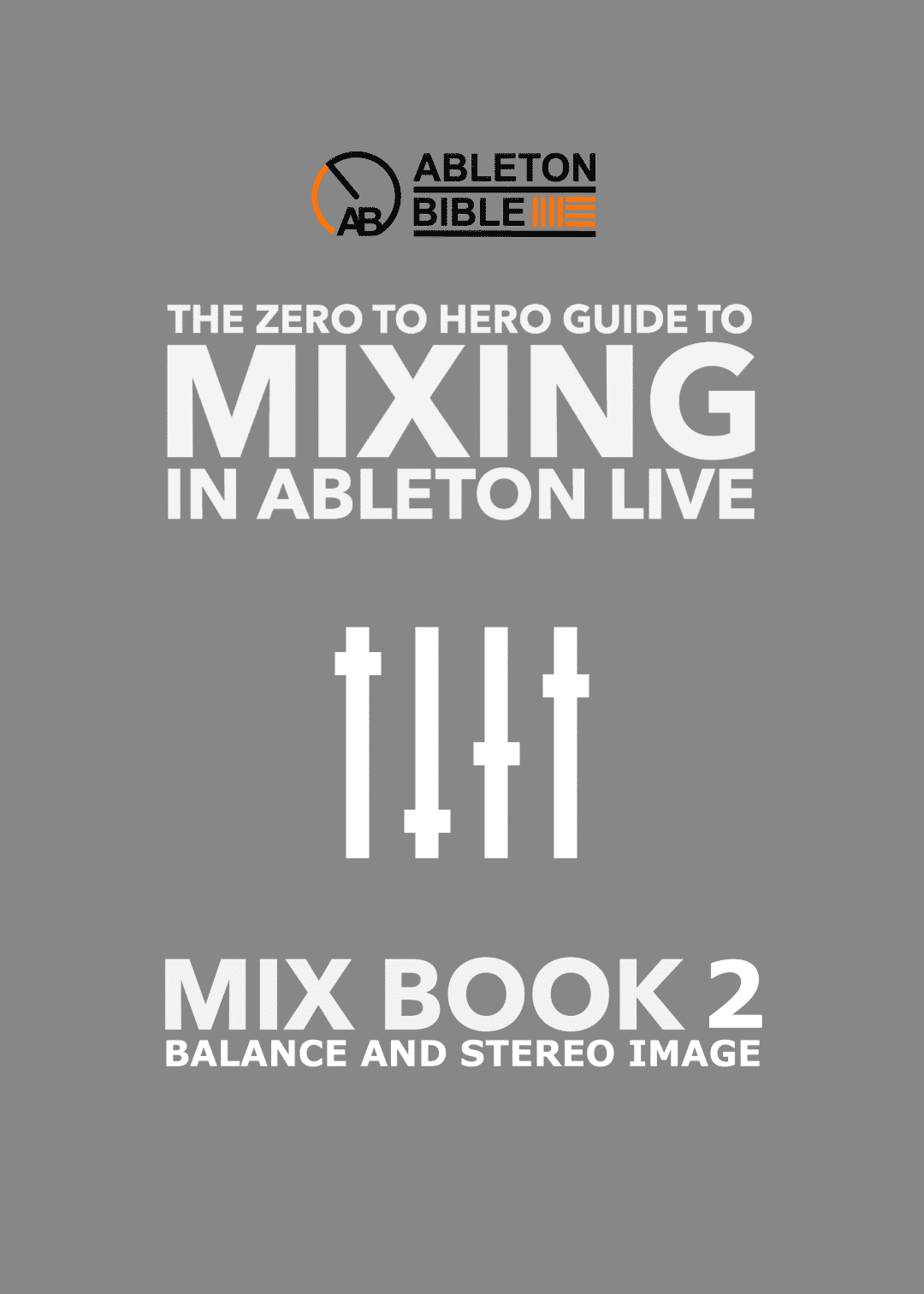 Ableton mixing ebook series balance and stereo imaging studio ableton mixing ebook series balance and stereo imaging fandeluxe Document
