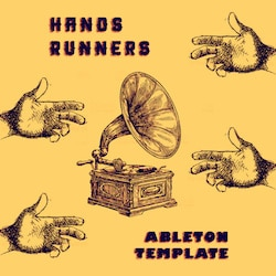 Hands Runner - Ableton Live 9 Trap Project Template